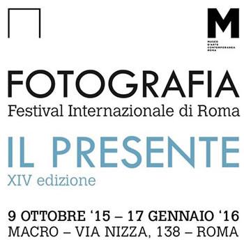 FOTOGRAFIA - Festival Internazionale di Roma XIV edizione - IL PRESENTE