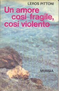 Un amore così fragile, così violento: quando Leros Pittoni approdò al cinema dalle Eolie