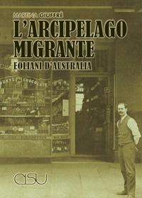 """L'arcipelago migrante. Eoliani d'Australia"""