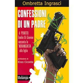 """"""" Confessioni di un padre """""""