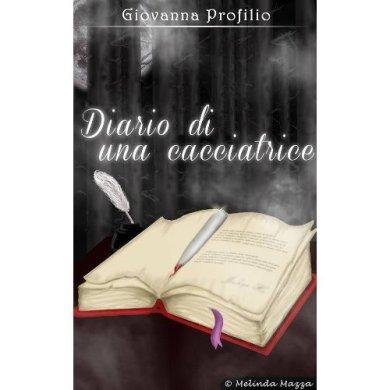 """""""Diario di una cacciatrice"""""""