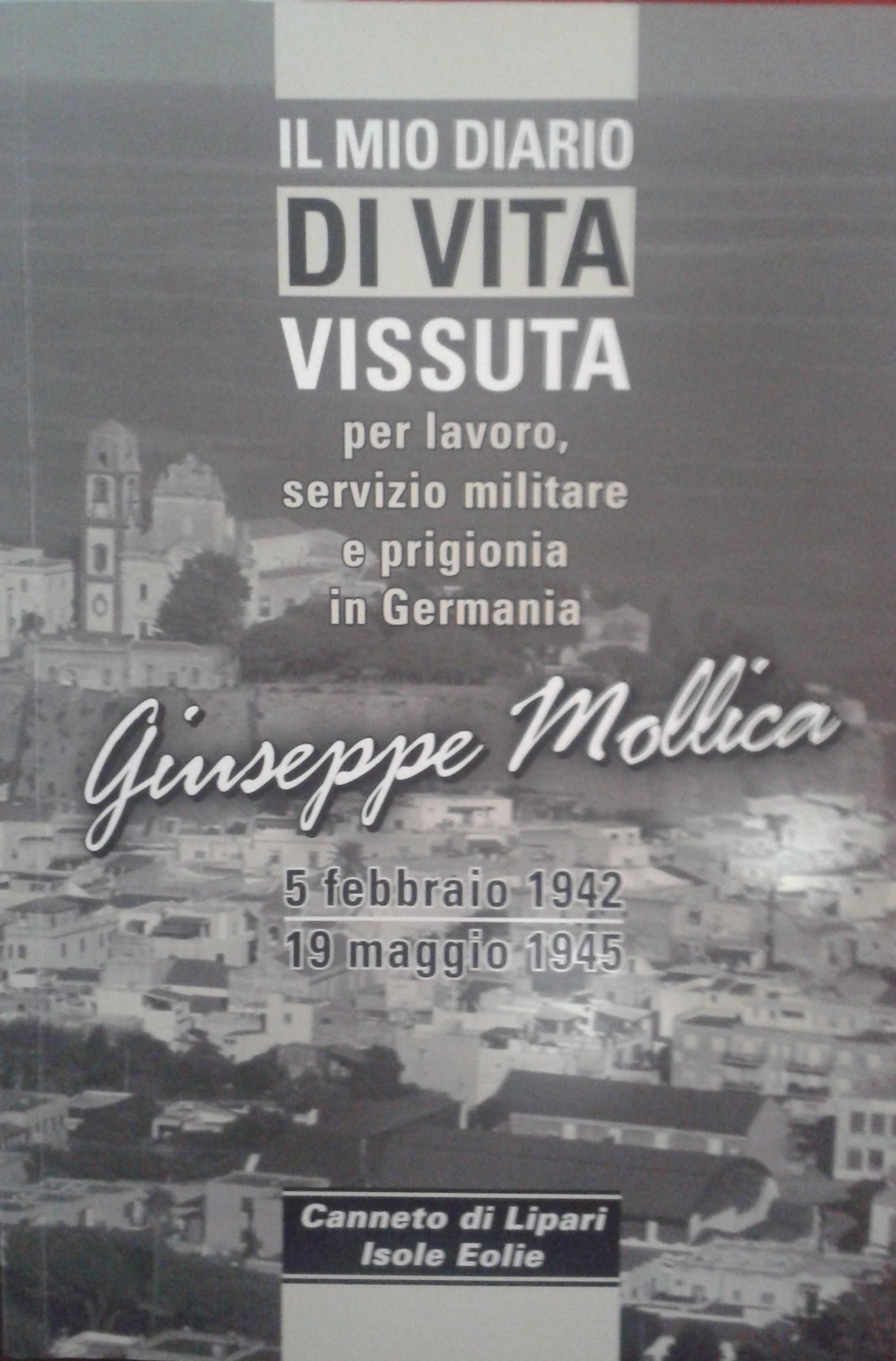 Giuseppe Mollica, diario di un eroe