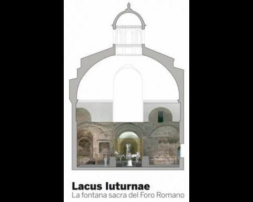 Lacus Iuturnae. La Fontana Sacra del Foro Romano
