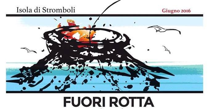 """""""Fuori rotta"""": musica live a Stromboli dall'8 all'11 giugno"""