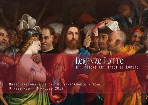Lorenzo Lotto e i Tesori artistici di Loreto sono in mostra a Castel Sant'Angelo