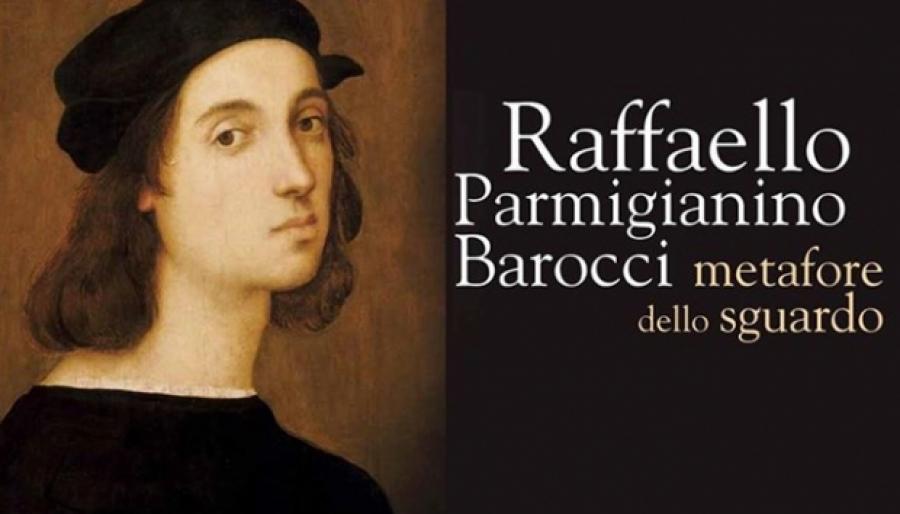 Raffaello Parmigianino Barocci. Metafore dello sguardo.