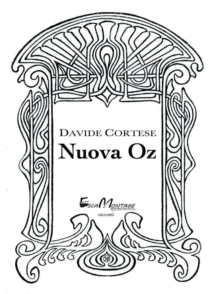 """""""Nuova Oz"""" : a Roma il mondo delle fiabe dello scrittore eoliano Davide Cortese"""