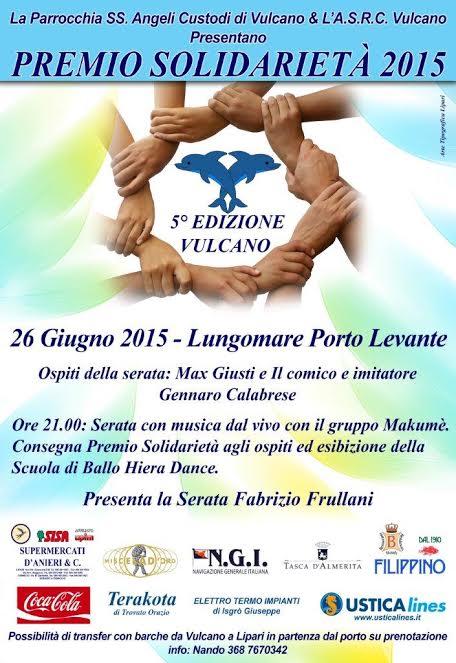 """Premio Solidarietà 2015"""" con Maxi Giusti e la """"Sagra della Ginestra"""" a Vulcano"""