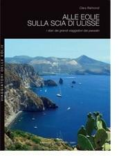 """""""Alle Eolie sulla scia di Ulisse"""""""